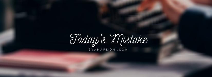 Today's Mistake (Poem#3)
