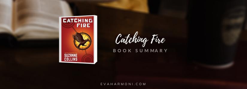 Catching Fire (BookSummary)