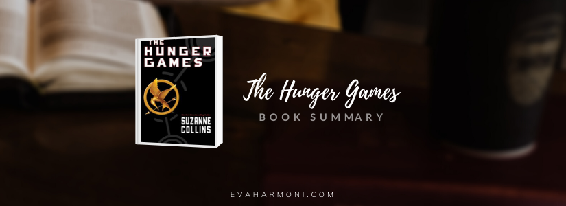 Hunger Games by Suzanne Collins(Summary)