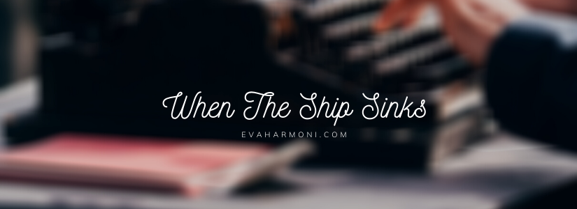 When the Ship Sinks (Poem#12)