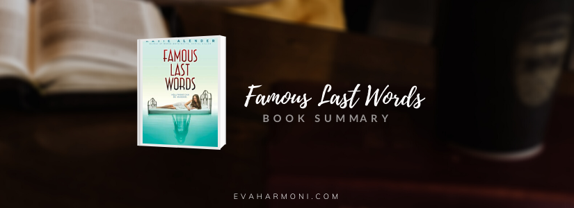 Famous Last Words by Katie Alender (BookSummary)