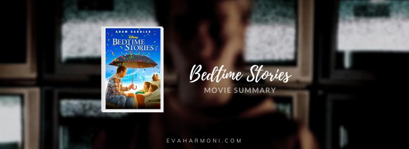 Bedtime Stories  (Movie Spoiler/Summary)
