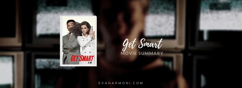 Get Smart (Movie Spoiler/Summary)