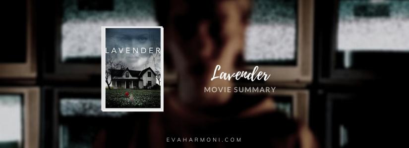 Lavender (Movie Spoiler/Summary)