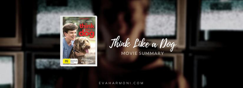 Think Like a Dog  (Movie Spoiler/Summary)
